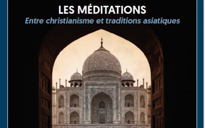 Journée d'étude 2019 : Les méditations, entre christianisme et traditionsasiatiques (Université catholique de Lyon)
